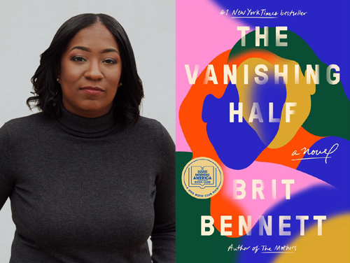 Ladies' Night In with Brit Bennett. February 4, 2021. 7pm. Author Photo. The Vanishing Half Cover Image